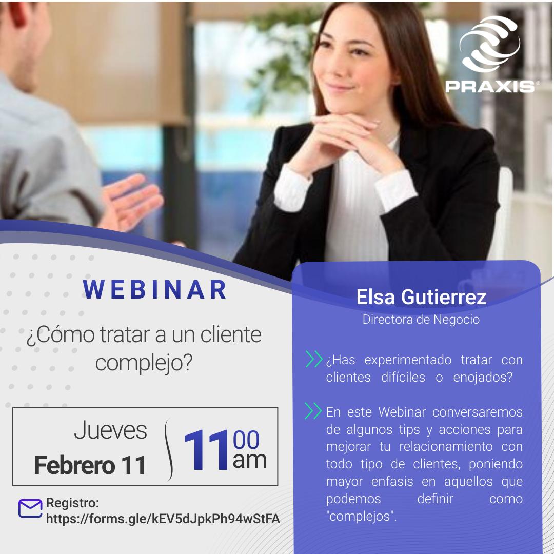 ¿Cómo tratar a un cliente complejo? 11 febrero 11:00 am