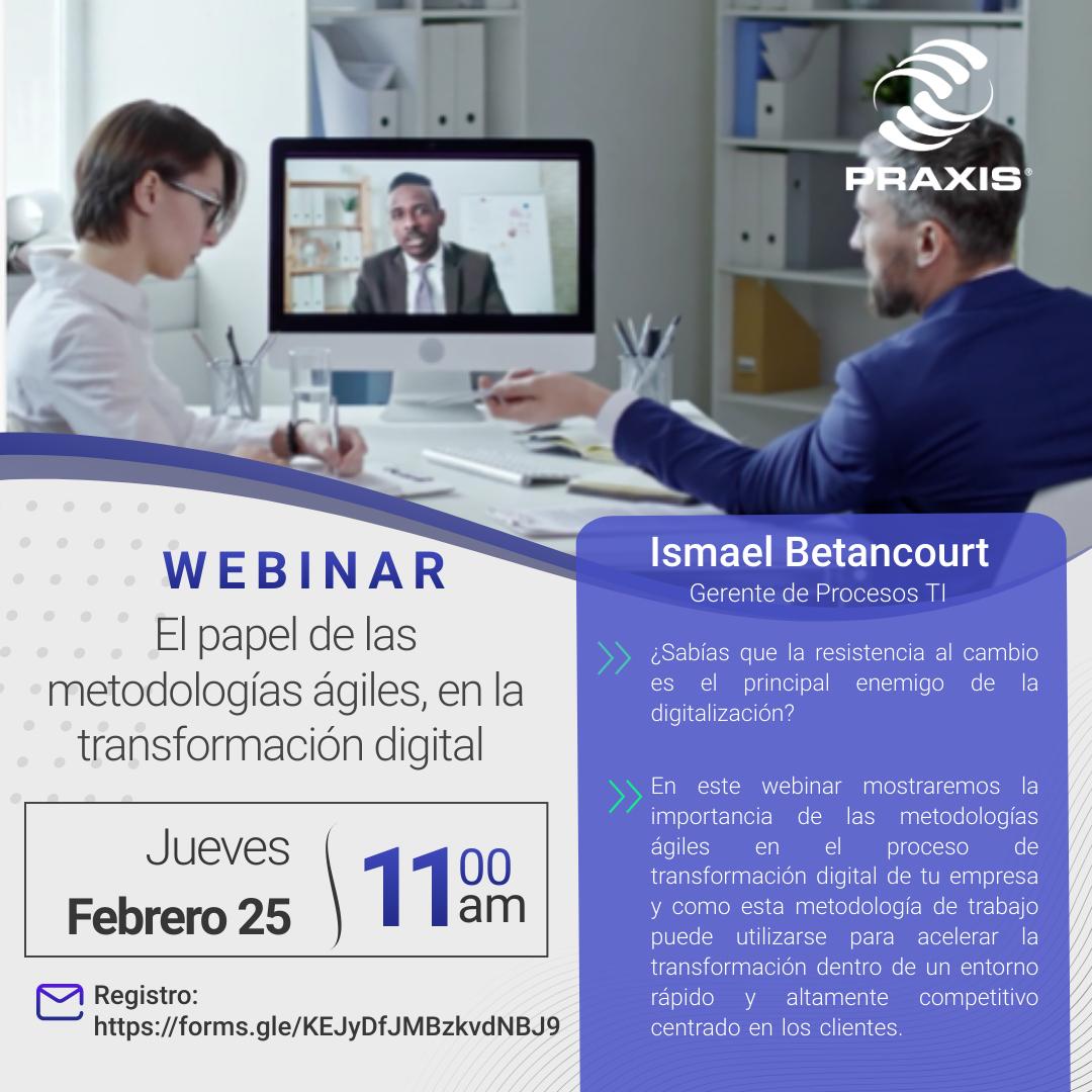 El papel de las metodologías ágiles en la transformación digital. 25 febrero 11:00 am