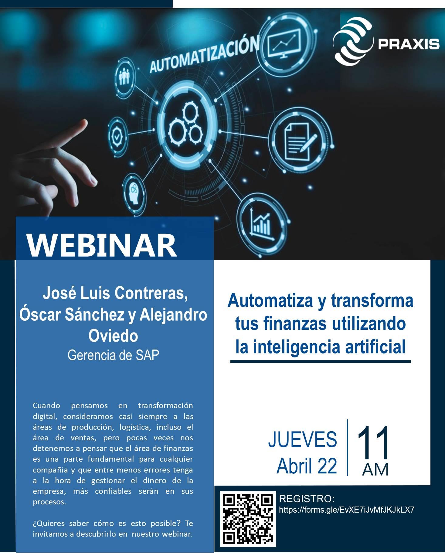 Automatiza y transforma tus finanzas utilizando la inteligencia artificial. 22 abril 11:00 am