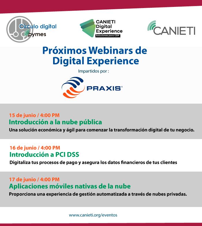 Conoce los próxmos webinars de Digital Experience impartidos  por Praxis