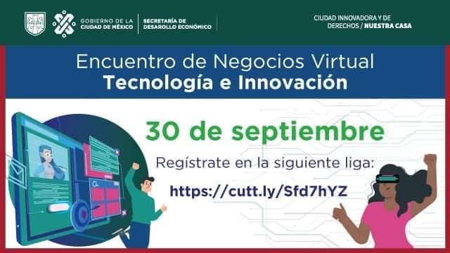 """Encuentro de Negocios Virtual """"Tecnología e Innovación"""""""
