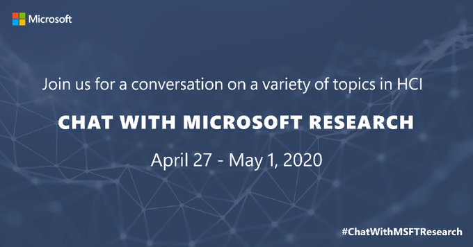 CHAT WITH MICROSOFT RESEARCH. APRIL 27