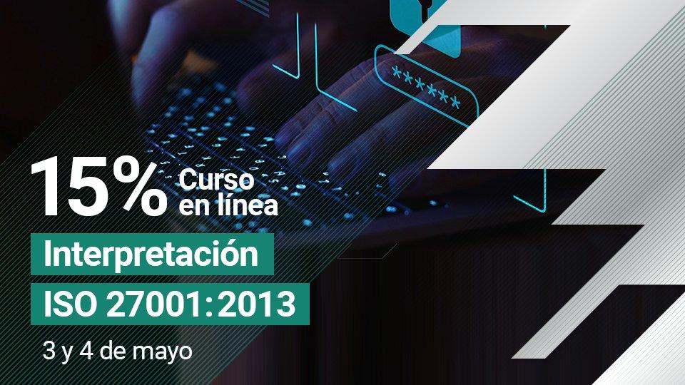 Curso online: Interpretación de la Norma ISO 27001:2013