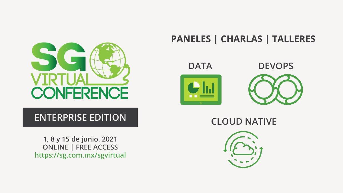 SG Virtual Enterprise Edition, 1, 8 y 15 de junio, 2021