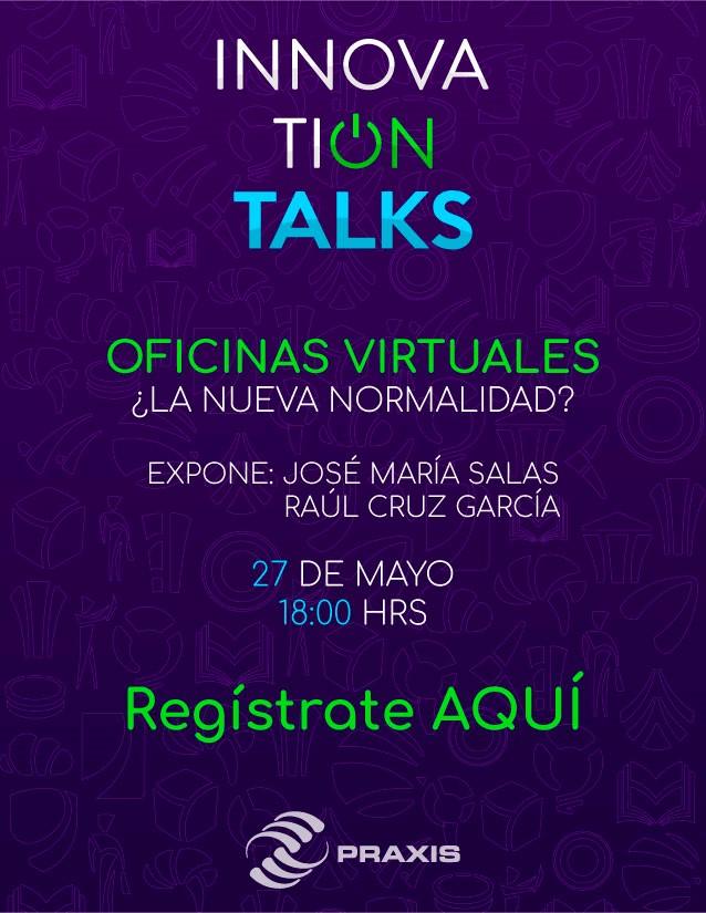 Oficinas Virtuales ¿La nueva normalidad?  27 de mayo 18:00hrs