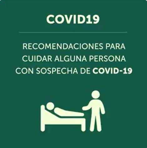 Recomendaciones que nos da la @OPSOMSMexico para cuidar en casa a alguien con Covid19.