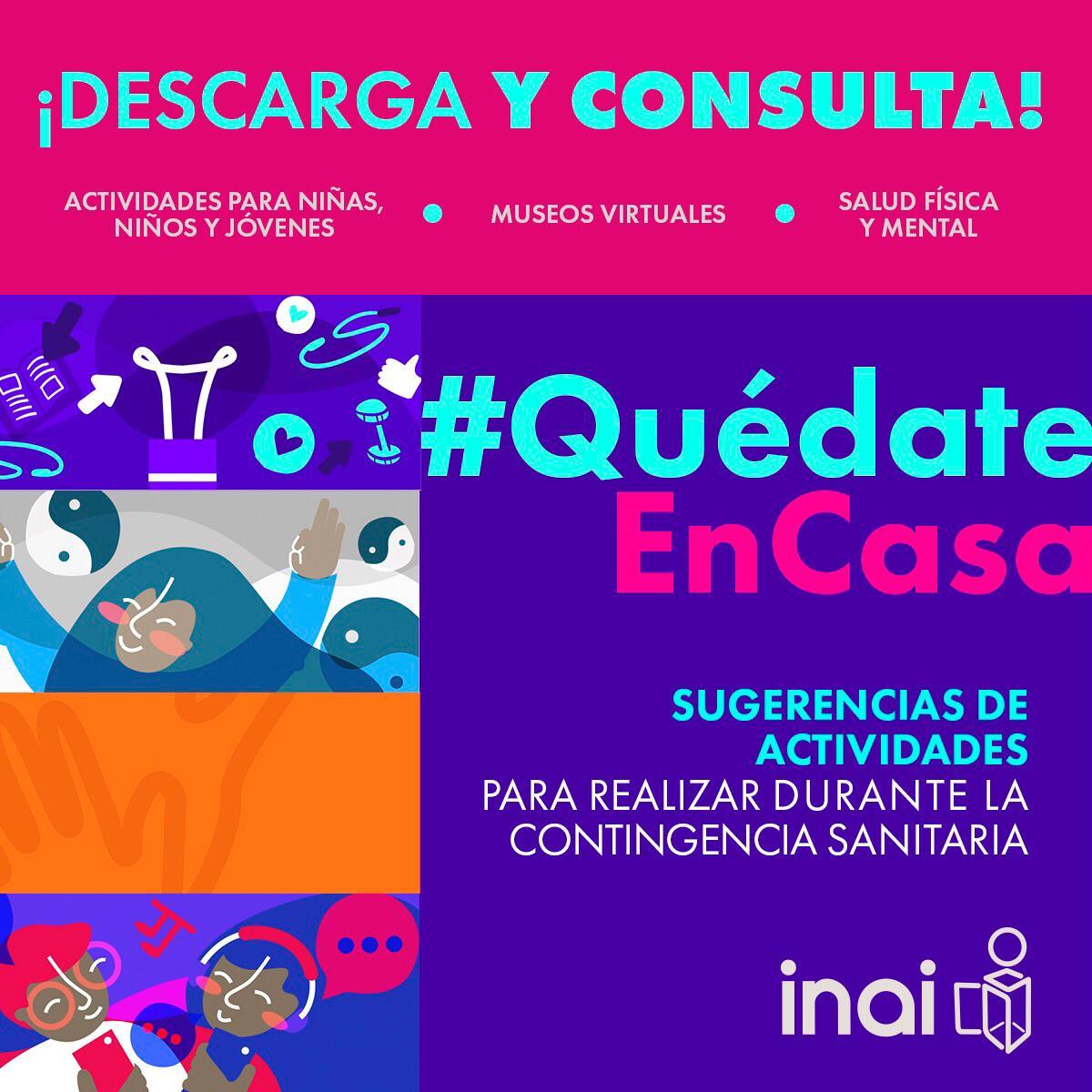 El INAI te comparte sugerencias de actividades para realizar durante la contingencia sanitaria por Covid19