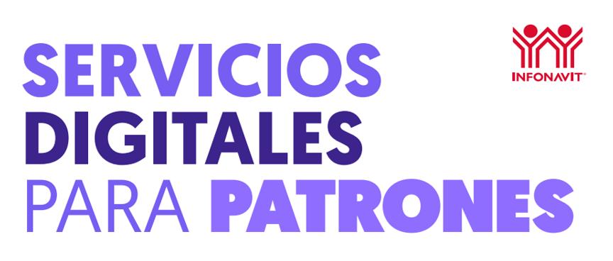 SERVICIOS DIGITALES PARA PATRONES