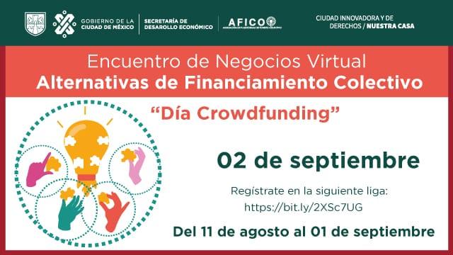 La Secretaria de Desarrollo Económico de la Ciudad de México les invita a registrarse en el Encuentro de Negocios Virtual Alternativas de Financiamiento Colectivo