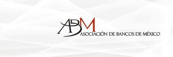COMUNICADO DE PRENSA POR ASOCIACIÓN DE BANCOS DE MÉXICO