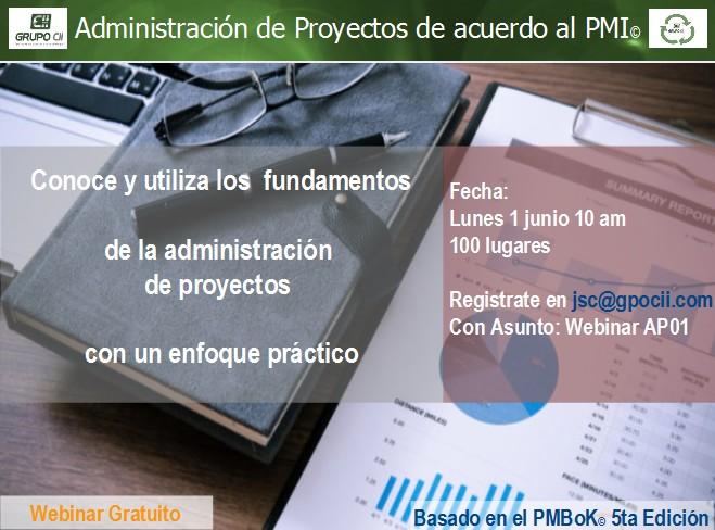 WEBINAR GRUPO CII : Fundamentos de la administración de proyectos. El día lunes 01 junio a las 10:00 am
