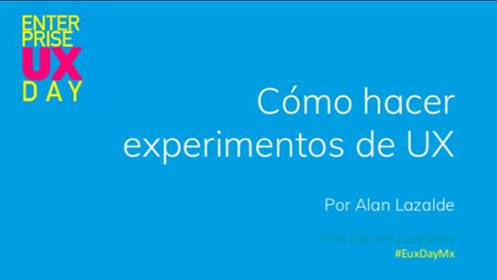 Cómo aprender de tus usuarios con experimentos de UX ?