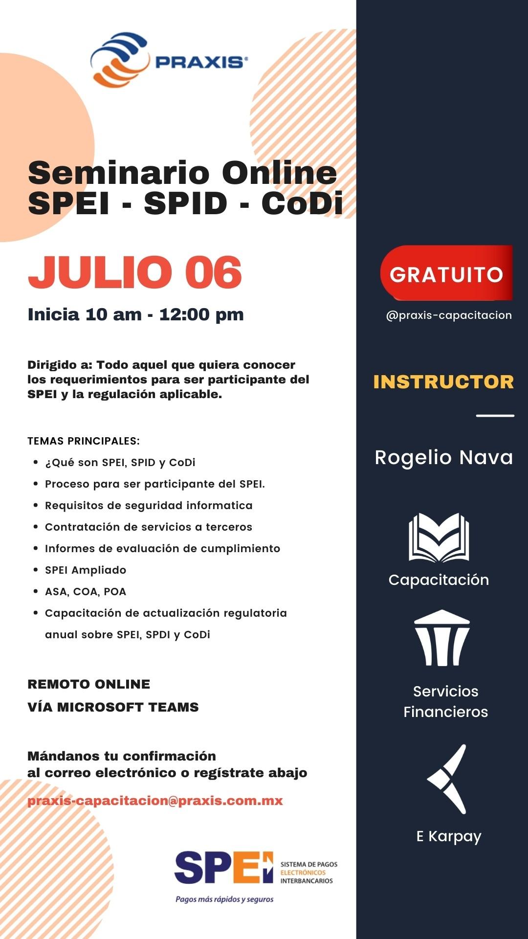 Seminario Online: SPEI, SPID, CoDi el 06 de julio de 2021 10 a 12pm