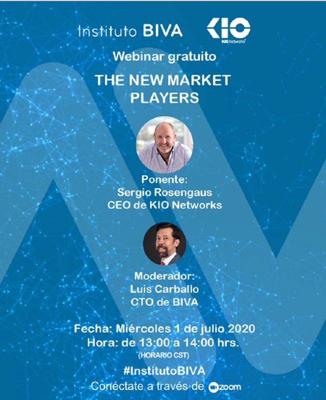WEBINAR ¿La tecnología es el gran aliado del mercado de valores ante el COVID-19? - Sergio Rosengaus, CEO de Kio Networks 1 jul 2020 01:00 PM en Ciudad de México
